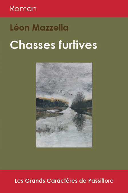 Chasses furtives Grands Caractères